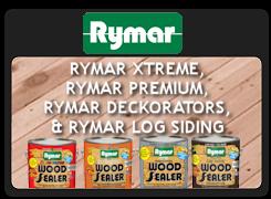 RYMAR XTREME, PRMAR PRMIUM, RYMAR DEKORATORS, RYMAR LOG SIDING WOOD SEALERS